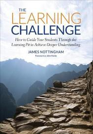 The Learning Challenge by James A Nottingham