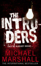 The Intruders by Michael Marshall image