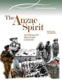 The Anzac Spirit by Michael Andrews