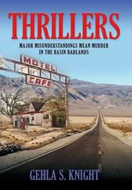 Thrillers by Gehla S Knight