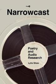 Narrowcast by Lytle Shaw