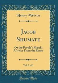 Jacob Shumate, Vol. 2 of 2 by Henry Wrixon image