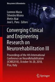 Converging Clinical and Engineering Research on Neurorehabilitation III