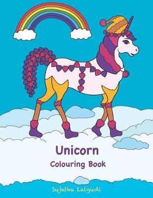 Unicorn Colouring Book by Sujatha Lalgudi