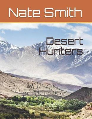 Desert Hunters by Nate Smith