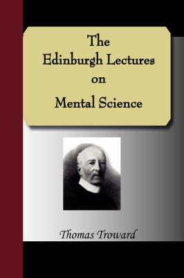 The Edinburgh Lectures on Mental Science by Judge Thomas Troward image