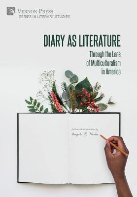 Diary as Literature: Through the Lens of Multiculturalism in America