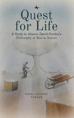 Quest for Life by Yossi Turner