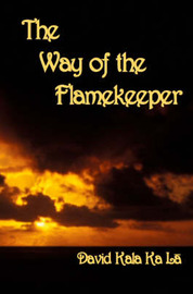 The Way of the Flamekeeper by David Kala Ka La image
