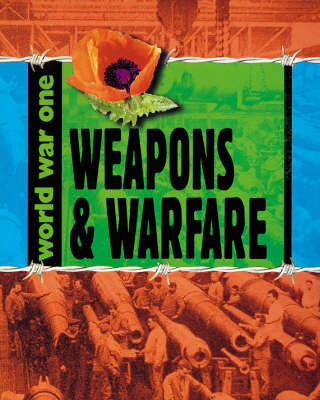 Weapons and Warfare by Adrian D. Gilbert