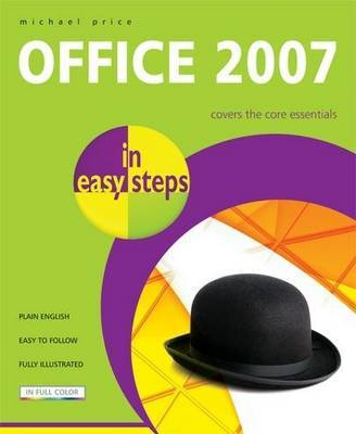 Office 2007 in Easy Steps by Michael Price