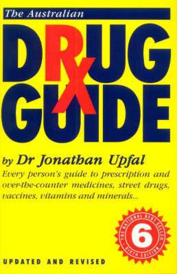 The Australian Drug Guide by Jonathan Upfal image