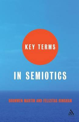Key Terms in Semiotics by Bronwen Martin image