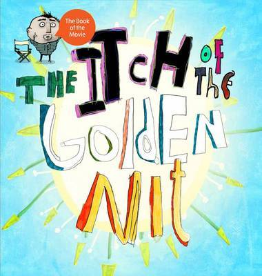 Itch of the Golden Nit, The by Dave Ingham