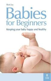 Babies for Beginners by Roni Jay image