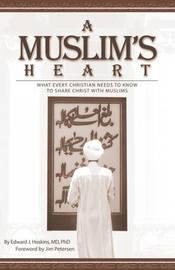 A Muslim's Heart by Edward Hoskins