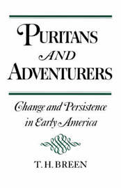 Puritans and Adventurers by T.H. Breen