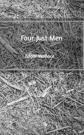Four Just Men by Edgar Wallace image
