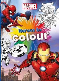 Marvel Heroes to Colour by Parragon Books Ltd image
