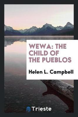 Wewa by Helen L Campbell