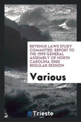 Revenue Laws Study Committee by Various ~ image