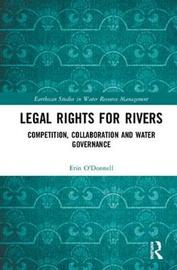 Legal Rights for Rivers by Erin O'Donnell