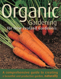Organic Gardening for New Zealand Gardeners by Judyth A. McLeod