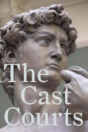 The Cast Courts by Angus Patterson