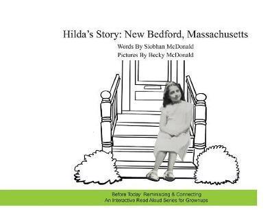 Hilda's Story by Siobhan McDonald
