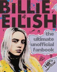 Billie Eilish Ultimate Guide by Sally Morgan