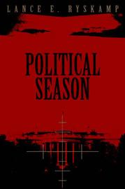 Political Season by Lance E Ryskamp image