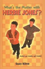 What's the Matter with Herbie Jones? by Suzy Kline