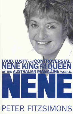 Nene King by Peter FitzSimons