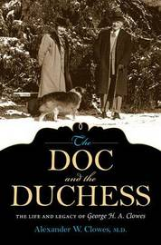 The Doc and the Duchess by Alexander W Clowes