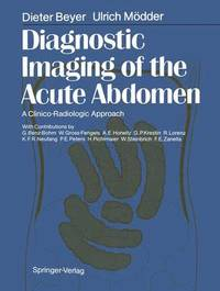 Diagnostic Imaging of the Acute Abdomen by Dieter Beyer