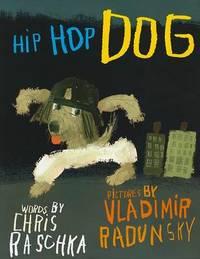 Hip Hop Dog by Chris Raschka image