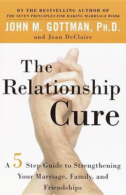 The Relationship Cure by John M. Gottman image