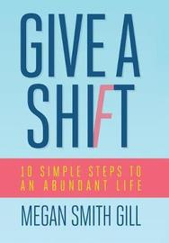 Give a Shift by Megan Smith Gill image