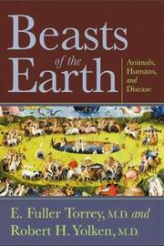 Beasts of the Earth by Fuller E. Torrey