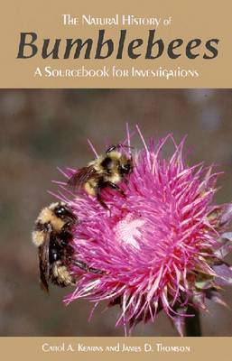 Natural History of Bumblebees: A Sourcebook for Investigations by Carol Ann Kearns image