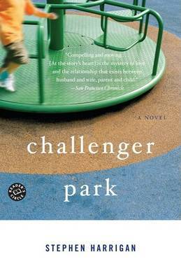 Challenger Park by Stephen Harrigan image