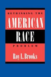 Rethinking the American Race Problem by Roy L Brooks