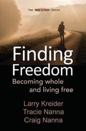 Finding Freedom by Larry Kreider image