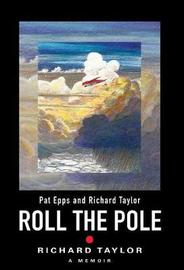 Roll the Pole by Richard Taylor image