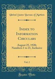 Index to Information Circulars, Vol. 2 by United States Bureau of Markets image