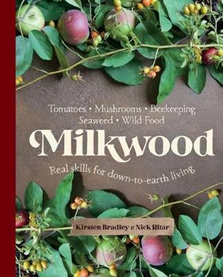 Milkwood by Kirsten Bradley