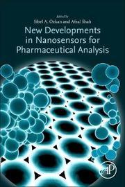 New Developments for Nanosensors in Pharmaceutical Analysis by Shah