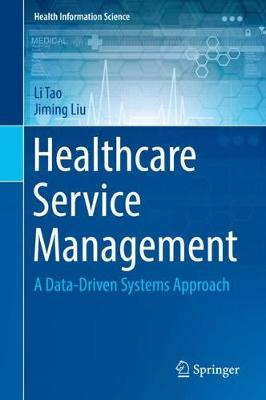 Healthcare Service Management by Li Tao