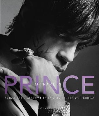 My Name Is Prince by Randee St Nicholas
