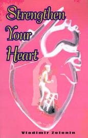 Strengthen Your Heart by V. Zelenin image